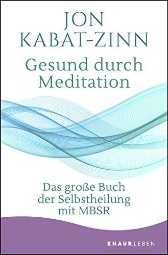 Yoga Bücher | Jon Kabat-Zinn - Gesund durch Meditation